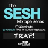 The Sesh Mixtape - TRAP!