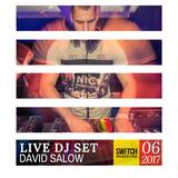 David Salow - DJ set at Kikoto, Switch 06-2017