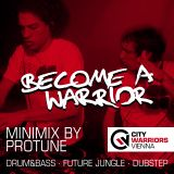 Become_A_Warrior - Minimix Series (Mixed by Protune)