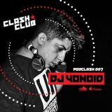 PODCLASH #007  DJ YONOID - FEB 2017