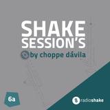 Shake Session's - 06a by Choppe Dávila