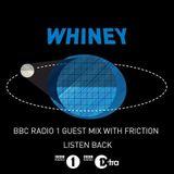 Whiney (Med School Music, Hospital Records, Nest) @ DJ Friction Radio Show, BBC Radio 1 (13.12.2016)
