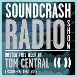 Soundcrash Radio Show - Episode 27 - April 2015 - Tom Central