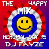 The Happy Mix (Memorial Day '15)