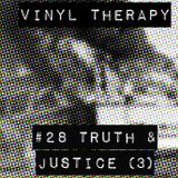 Vinyl Therapy #28: Truth and Justice #3
