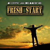 Dr Cryptic - Fresh Start (Jan 2012 Dubstep Mix)