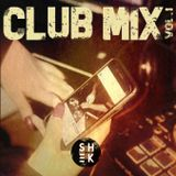 CLUB MIX BY DJ SH≡K [VOLUME I]