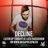 Luch Radioshow #233 - Decline @ Megapolis 89.5 FM 29.10.2019 #233