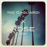 Nic Gagliardi X Rose Edit
