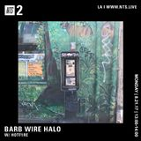 Barb Wire Halo w/ H0TF1RE - 21st August 2017