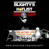 #BlightysHotlist October 2017 // Brand New R&B, Hip Hop, Dancehall & Afrobeats // Twitter @DJBlighty