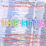 "Rick Pecoraro Talks to Himself #73 ""The Hits"" - 12/7/2017"