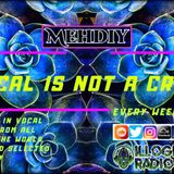 Vocal is not a crime #136 mixed by MEHDIY