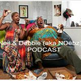 Neil & Debbie aka NDebz Podcast #36 - Gogglebox (Just the chat)