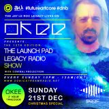 Okee - The Launch Pad Legacy Radio Show - 1st Hour