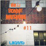 LIKWID / De La Bonne Musique RadioShow #11, 17 Mars 2017