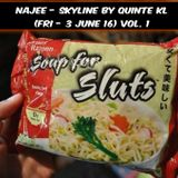 NAJEE - SKYLINE by QUINTE KL (Fri - 3 June 16) vol. 1