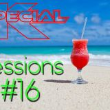 DJ Special K SET #16