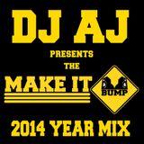 The Make It Bump 2014 Year Mix