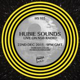Hubie Sounds 105 - 22nd Dec 2015