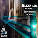 Klean Air. (Phase:Vegas 2) feat. IRA K. Original Air Date - Sept. 1st 2018, on FNOOBTECHNO.COM