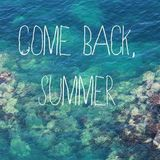 We Are Back to Summer