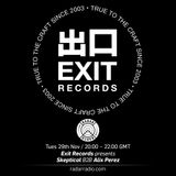 Exit Records presents Alix Perez b2b Skeptical - 29th November 2016