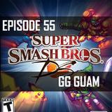 GG Episode 55 - Smash 4 Hype!