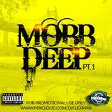 MOBB DEEP PT. 1 (REVISED MIXCLOUD VERISON)