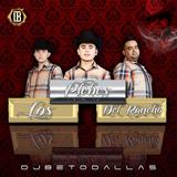 Los Plebes Del Rancho Mix .:DJ Beto:.