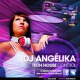 Dj Angélika_Tech_House_Control 01/04/12