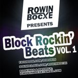 Rowin Bocxe presents Block Rockin' Beats Vol. 1