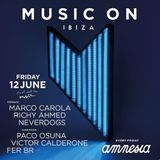 Fer BR Opening Set @ Music On (Amnesia Ibiza) 12th June 2015