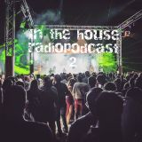 in the house radiopodcast 2