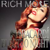 RICH MORE: BACARDI® ELECTRONIGHT 08/03/2014