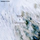 Minder 033 - TOCS