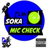 Soka Mic Check 2018