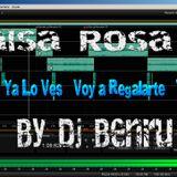 Salsa Rosa II ♫ Te necesito - Ya Lo Ves - Voy a Regalarte - Te Propongo ♫ By Dj Benru