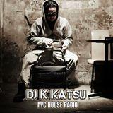 DJ K KATSU ON NYC HOUSE RADIO
