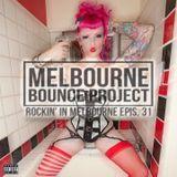 Rockin' In Melbourne Epis. 31
