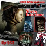 Episode 257: Jessabelle, Vicis Interimo