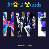 Bi☣ Z☢unds - Hype (November 2K15 Podcast)