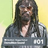Demolition Podcast / Reggae Dub (new stuff) 17 6