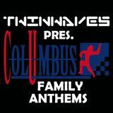Twinwaves pres. Columbus Family Anthems
