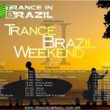 Trance in Brazil Weekend