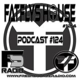 FatFlys House Podcast #124.  In The mix with FatFly