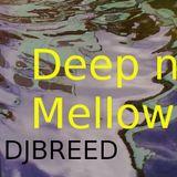 Deep n Mellow