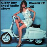 Glory Boy Mod Radio December 15th 2013