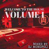 Welcome to the House - Volume I