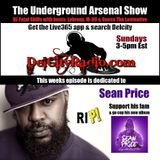 The Underground Arsenal Show Sean Price Tribute